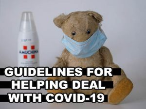 Ways to help cope with the coronavirus and Guidelines For COVID-19